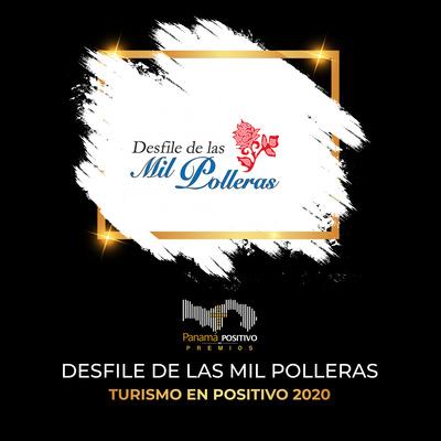 desfile-mil-polleras_ganadores-premios-panama-en-positivo-2020